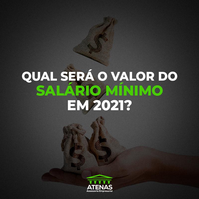 Qual será o valor do salário mínimo de 2021?
