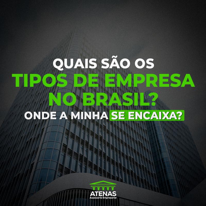 Os tipos de empresa no Brasil